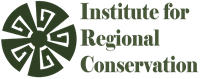 Institute for Regional Conservation, The