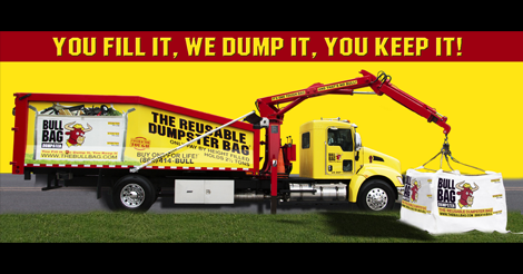 You Fill It! We Dump It! You Keep it!