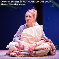 Deborah Staples in MOTHERHOOD OUT LOUD, 2016