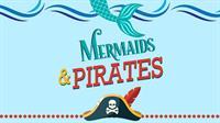 Mermaids & Pirates at HarborWalk Village