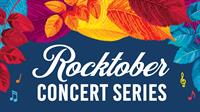 Rocktober Concert Series