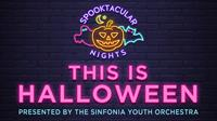 """Spooktacular Nights """"This is Halloween"""" Performance: Sinfonia"""