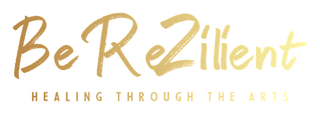 Be ReZilient, Healing Through The Arts