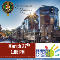 SENSORY FRIENDLY SATURDAY ON THE COLEBROOKDALE RAILROAD, DESIGNATED AUTISM FRIENDLY PROVIDER