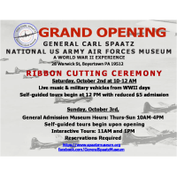 Announcing the Grand Opening of the General Carl Spaatz National USAAF Museum Saturday. October 2nd