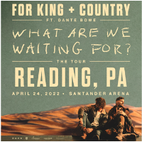 For KING & COUNTRY Performing at Santander Arena & Performance Arts Center
