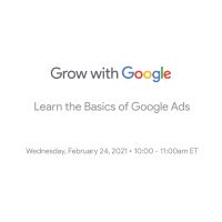 Grow with Google: Learn the Basics of Google Ads
