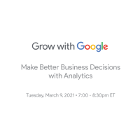 Grow with Google: Make Better Business Decisions with Analytics