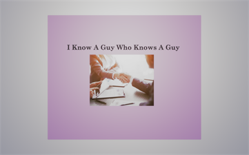 Gregory Diaz - I Know A Guy Who Knows A Guy DBA