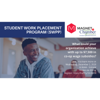 Magnet Student Work Placement Program (SWPP) - Weekly Employer Info-session Series