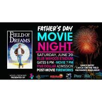 Father's Day Movie & Fireworks