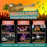 Laguna's Headliners: Summer Concert Series - August 6th