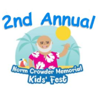 2nd Annual Norm Crowder Memorial Kids Fest