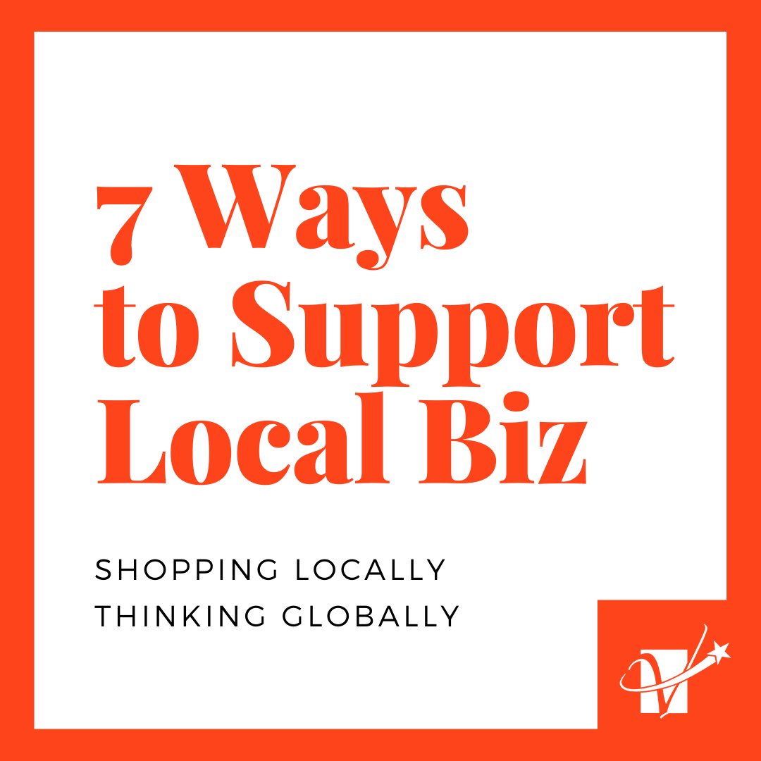 7 Ways to Support Local Biz