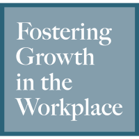 Fall Workshop Series | Fostering Growth in the Workplace |  ALL ACCESS PASS