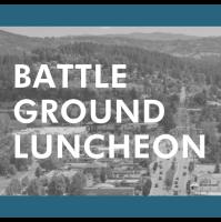Battle Ground Monthly Luncheon