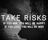 Take Risks Meme