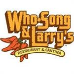 Who Song & Larry's Mexican Restaurant
