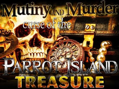 Murder and Mutiny: The Curse of the Parrot Island Treasure - Murder Mystery Show & Dinner