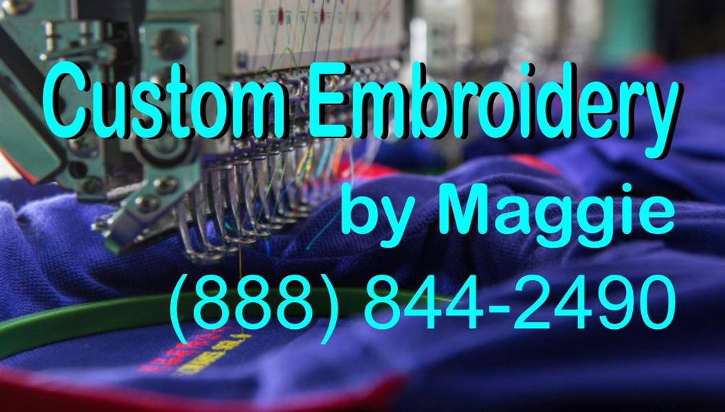 Custom Embroidery by Maggie | Embroidery/Screen Printing - Greater