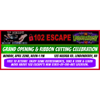 102 ESCAPE - GRAND OPENING AND RIBBON CUTTING CELEBRATION