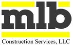 MLB Construction Services, LLC