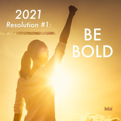 How to face our new world of work as Leaders in 2021?  Be brave, be bold … inspire your people!