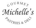 Michelle's Gourmet Pastries & Deli