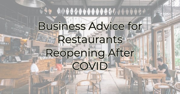 Business Advice for Restaurants Reopening After COVID