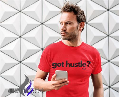 got hustle? - I DO! Tee