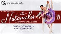 """""""The Nutcracker"""" - A Virtual Gala Event with Charlottesville Ballet"""