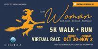 I Am Woman 5K Walk|Run Virtual Edition