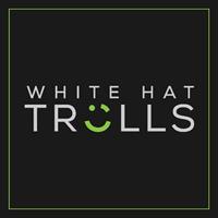 White Hat Trolls