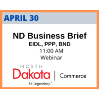 ND Department of Commerce *SPECIAL* Business Briefing, hosted by Greater North Dakota Chamber