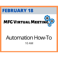 MFG Virtual Meeting Series: Automation How-To