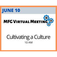MFG Virtual Meeting Series: Cultivating a Culture