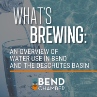 What's Brewing | An Overview of Water Use in Bend and the Deschutes Basin