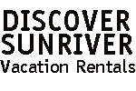 Discover Sunriver Vacation Rentals