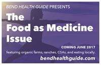 Bend Health Guide June issue is Food As Medicine