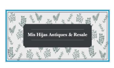Mis Hijas Antiques & Resale