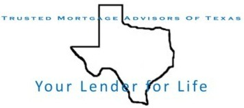 Trusted Mortgage Advisors of Texas