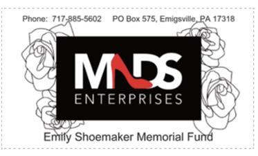 MADS Enterprises  Emily Shoemaker Memorial Fund