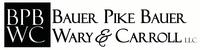 Bauer, Pike, Bauer, Wary & Carroll LLC