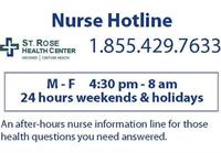 The nurse hotline is free and open every night and all weekend long,  please use it!