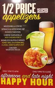 1/2 Price APPETIZERS 3pm -6pm & 9pm to close....... EVERYDAY!!!