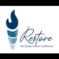 Restore- The Gospel Justice Conference