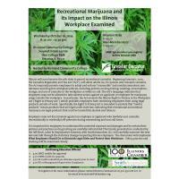 Recreational Marijuana and its Impact on the Illinois Workplace Examined