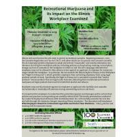 Recreational Marijuana and Its Impact on the Ilinois Workplace Examined