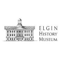 Elgin History Museum Virtual Gala and Silent Auction