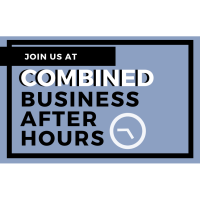 Combined Business After Hours